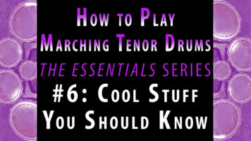 How to Play Marching Tenor Drums, part 6 of 7: Cool Stuff